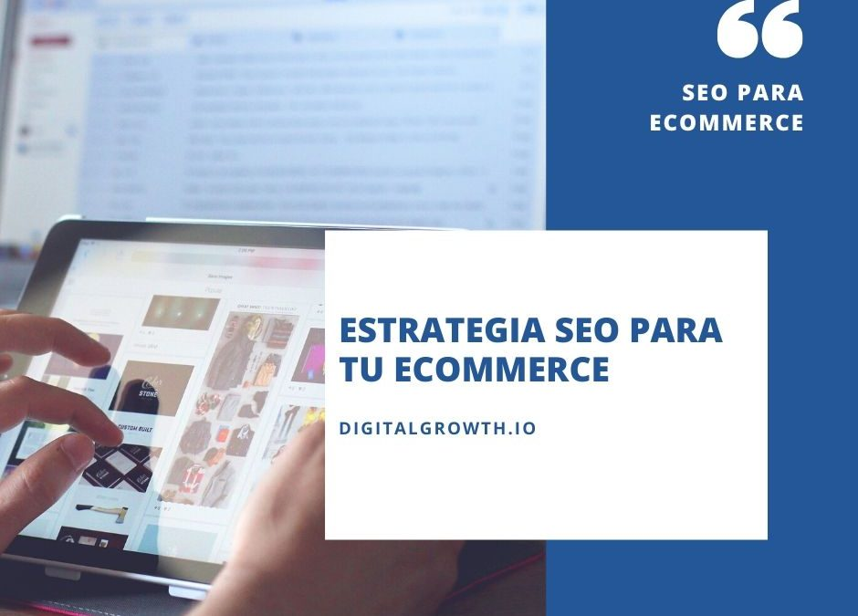 Estrategia seo para ecommerce tienda online