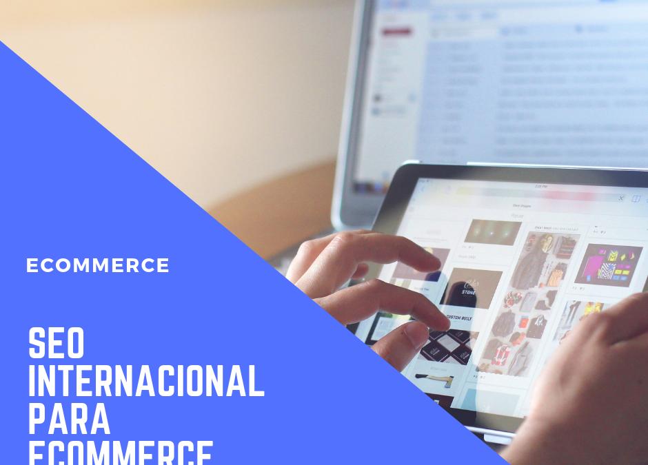 SEO INTERNACIONAL para ecommerce