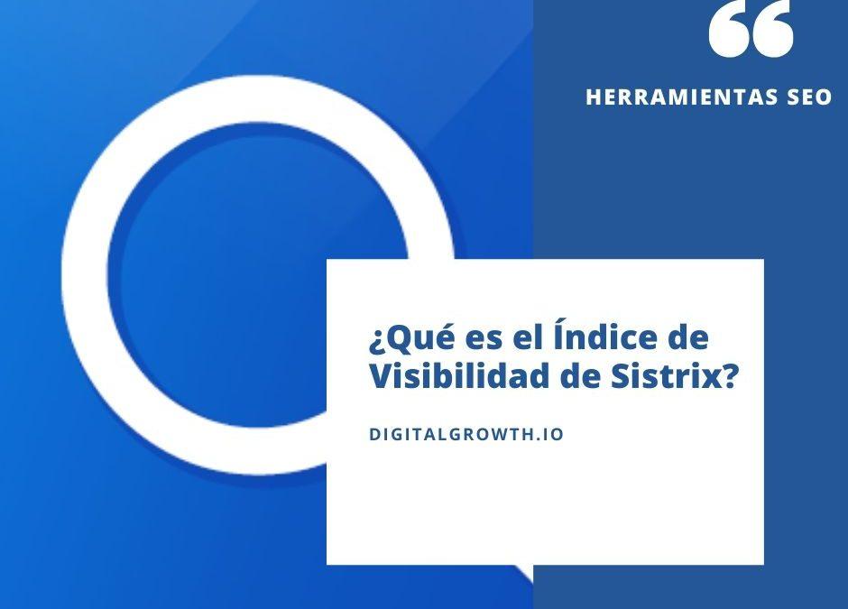 que-es-el-indice-de-visibilidad-de-sistrix