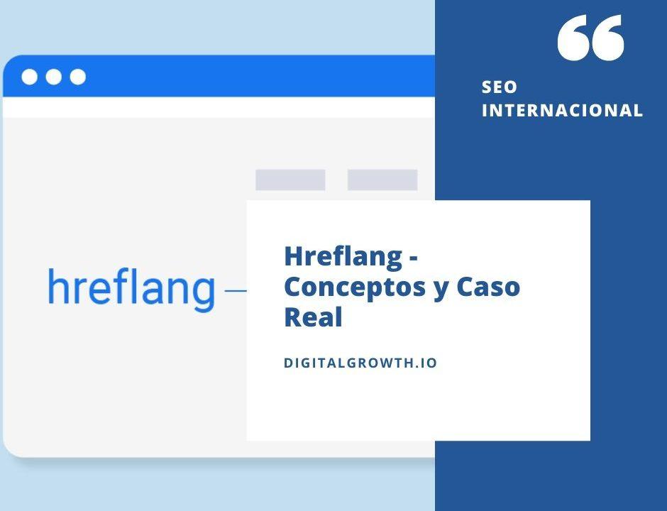 HREFLANG-CONCEPTOS-Y-CASO-REAL
