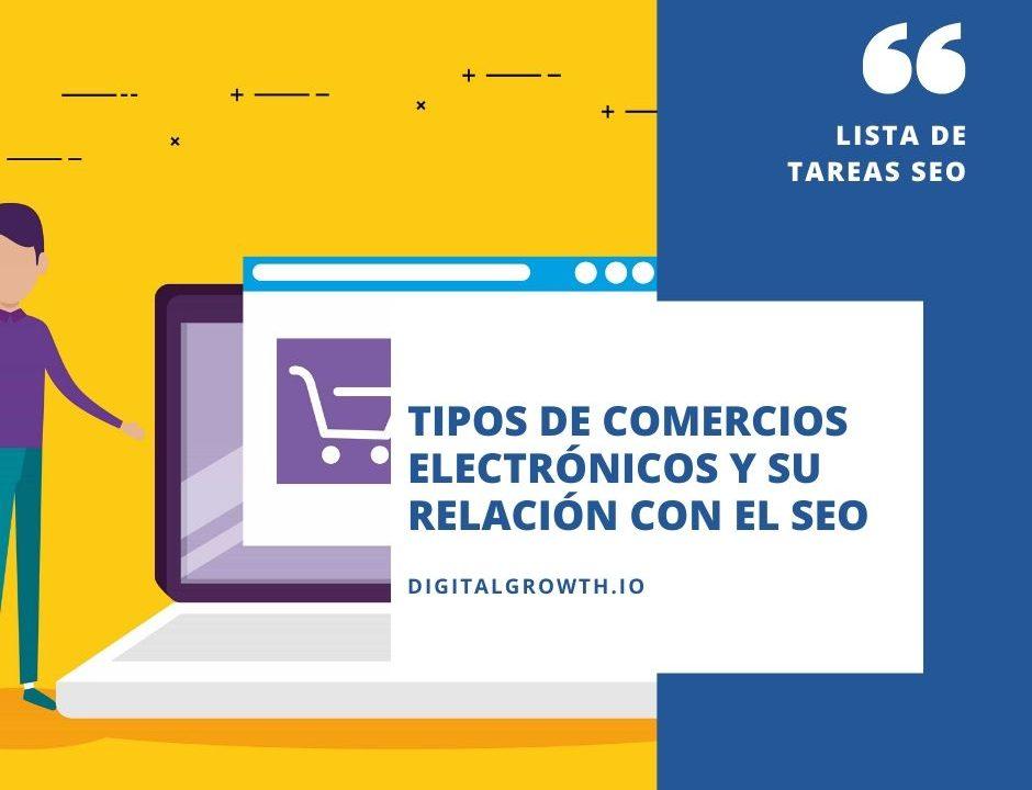 TIPOS DE COMERCIOS ELECTRÓNICOS Y SU RELACIÓN CON EL SEO