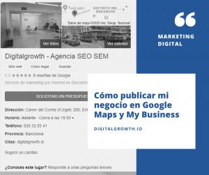 Cómo publicar mi negocio en Google Maps y My Business