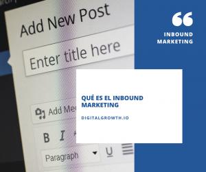 Inbound Marketing Que es