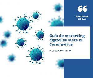 Guía de marketing digital durante el Coronavirus
